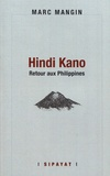 Marc Mangin - Hindi Kano - Retour aux Philippines.