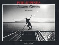 Marc Mangin - Philippines. - Instants d'années.