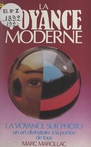 Marc Marcillac et Joël Bordier - La voyance moderne.