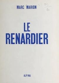 Marc Marion et Jules Carrez - Le Renardier.