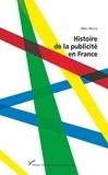 Marc Martin - Histoire de la publicité en France.