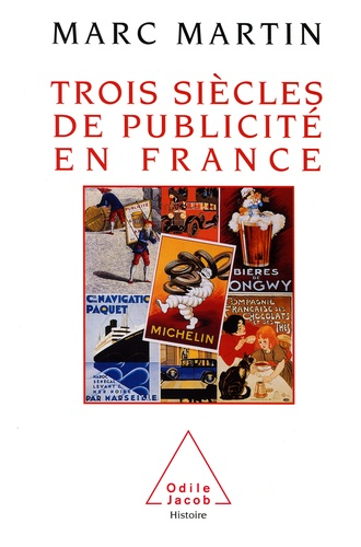 Trois siècles de publicité en France - Format ePub - 9782738174215 - 21,99 €
