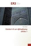 Marc Massot - Existe-T-Il Un Djihadisme Chiite ?.