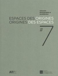 Marc Mawet - Espaces des origines, origines des espaces - Triennale Photographie et Architecture #7.