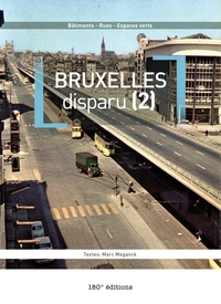 Marc Meganck - Bruxelles disparu - Tome 2.