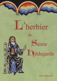 Marc Mègemont - L'herbier de sainte Hildegarde.