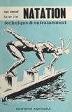 Marc Menaud et Lucien Zins - Natation - Technique & entraînement.