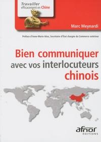 Marc Meynardi - Bien communiquer avec vos interlocuteurs chinois.