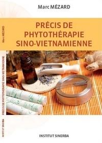 Marc Mézard - Précis de phytothérapie sino-vietnamienne.