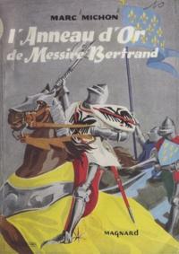 Marc Michon et  Le Bouder - L'anneau d'or de Messire Bertrand.