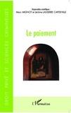 Marc Mignot et Jérôme Lasserre Capdeville - Le paiement.