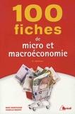 Marc Montoussé et Isabelle Waquet - 100 fiches de micro et macroéconomie.