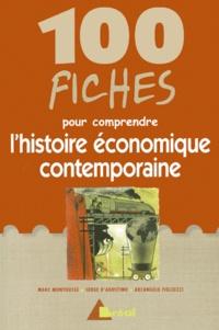Marc Montoussé - 100 fiches pour comprendre l'histoire économique contemporaine.