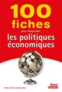 Marc Montoussé - 100 fiches pour comprendre les politiques économiques.