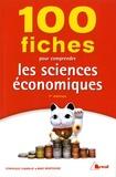 Marc Montoussé et Dominique Chamblay - 100 fiches pour comprendre les sciences économiques.