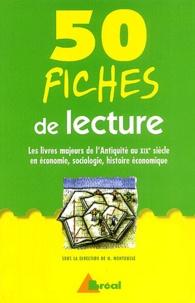 50 fiches de lecture - Les oeuvres majeurs de lAntiquité au XIXe siècle en économie, sociologie, histoire économique.pdf
