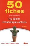 Marc Montoussé et Vincent Barou - 50 fiches pour comprendre les débats économiques actuels.