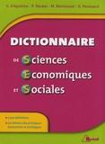 Marc Montoussé et Serge d' Agostino - Dictionnaire de sciences économiques et sociales.