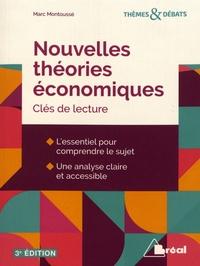 Marc Montoussé - Nouvelles théories économiques - Clés de lecture.