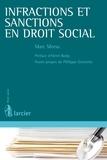 Marc Morsa et Henri-D. Bosly - Infractions et sanctions en droit social.