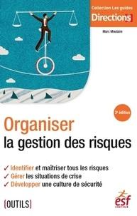 Organiser la gestion des risques - Marc Moulaire pdf epub