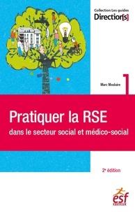 Marc Moulaire - Pratiquer la RSE dans le secteur social et médico-social.