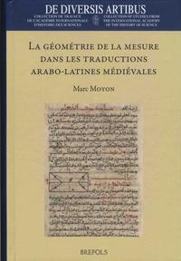 Marc Moyon - La géométrie de la mesure dans les traductions arabo-latines médiévales.