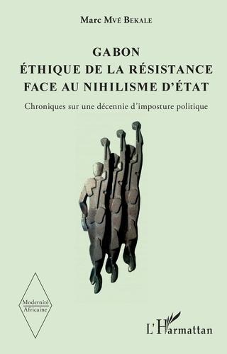 Les Gabonais De La Résistance