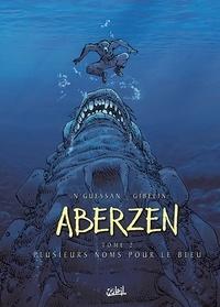 Marc N'Guessan - Aberzen Tome 2 : Plusieurs noms pour le bleu.