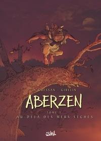 Marc N'Guessan - Aberzen Tome 3 : Au-delà des mers sèches.