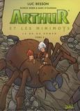 Marc N'Guessan - Arthur et les Minimoys Tome 3 : Arthur et la cité interdite.