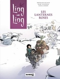Marc N'Guessan et Bertrand Escaich - Ling Ling Tome 2 : Les lanternes roses.