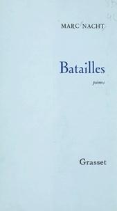 Marc Nacht - Batailles.