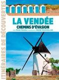 Marc Nagels - La Vendée - Chemins d'évasion.