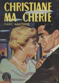 Marc Nanterre - Christiane, ma chérie !.
