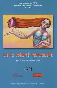 Marc Nicod - De la volonté individuelle.