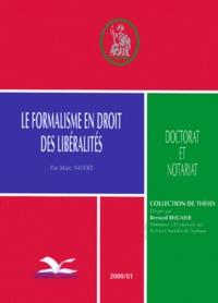 Marc Nicod - Le formalisme en droit des libéralités.