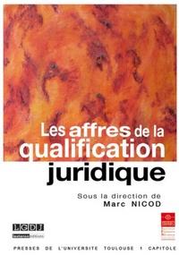 Marc Nicod - Les affres de la qualification juridique.
