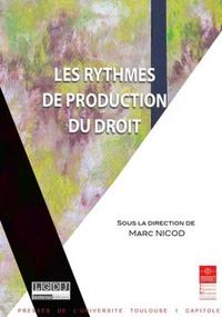 Marc Nicod - Les rythmes de production du droit.