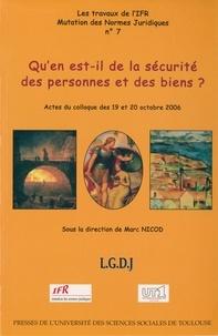 Marc Nicod - Qu'en est-il de la sécurité des personnes et des biens ? - Actes du colloque des 19 et 20 octobre 2006.