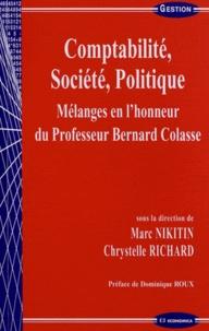 Marc Nikitin et Chrystelle Richard - Comptabilité, société, Politique - Mélanges en l'honneur du Professeur Bernard Colasse.