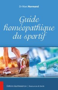 Marc Normand - Guide homéopathique du sportif.