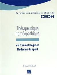 Marc Normand - Thérapeutique homéopathique en traumatologie et médecine du sport.