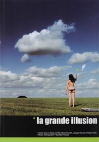 Marc-Olivier Gonseth et Jacques Hainard - La grande illusion.
