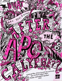 Marc-Olivier Gonseth - What are you doing after the apocalypse ?.