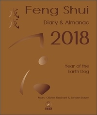 Marc-Olivier Rinchart - Feng Shui : Diary & Almanac Year of the Earth Dog.