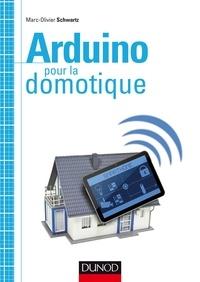 Arduino pour la domotique - Marc-Olivier Schwartz pdf epub