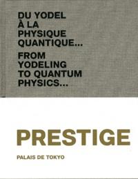 Marc-Olivier Wahler et Frédéric Grossi - Du yodel à la physique quantique... - Volume 5, Prestige.