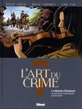 Marc Omeyer et Olivier Berlion - L'art du crime Tome 7 : La Mélodie D'Ostelinda.