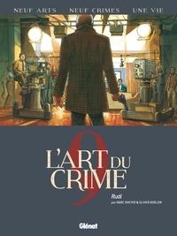 Marc Omeyer et Olivier Berlion - L'art du crime Tome 9 : Rudi.